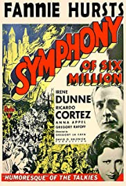 Symphony of Six Million(1932) Poster - Movie Forum, Cast, Reviews