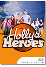 Holly's Heroes