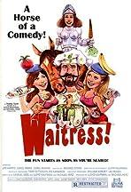 Waitress!