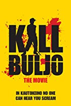 Image of Kill Buljo: The Movie