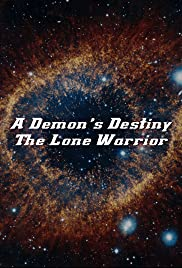 A Demon's Destiny: The Lone Warrior Poster
