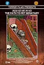 Image of Unearthed & Untold: The Path to Pet Sematary