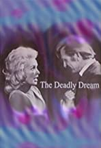 The Deadly Dream