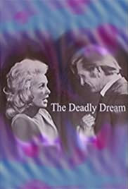 The Deadly Dream (1971) Poster - Movie Forum, Cast, Reviews