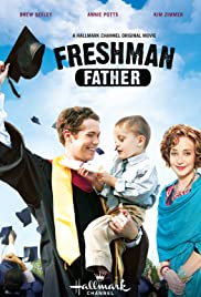 Freshman Father (2010) Poster - Movie Forum, Cast, Reviews