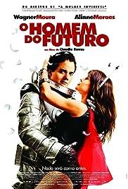 O Homem do Futuro2011 Poster