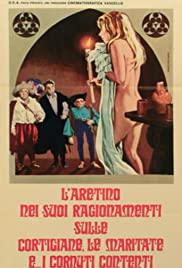 L'Aretino nei suoi ragionamenti sulle cortigiane, le maritate e... i cornuti contenti Poster