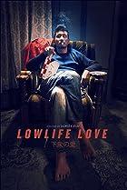 Image of Lowlife Love