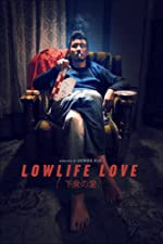 Lowlife Love(2016)