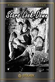 The Stars Look Down (1940) Poster - Movie Forum, Cast, Reviews