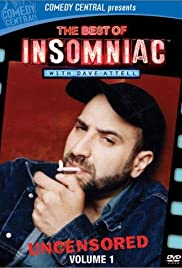 Insomniac with Dave Attell Poster - TV Show Forum, Cast, Reviews