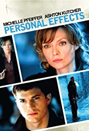 Personal Effects (2009) Poster - Movie Forum, Cast, Reviews