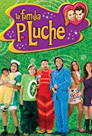 La familia P. Luche Poster - TV Show Forum, Cast, Reviews