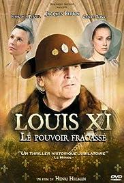 Louis XI, le pouvoir fracassé Poster