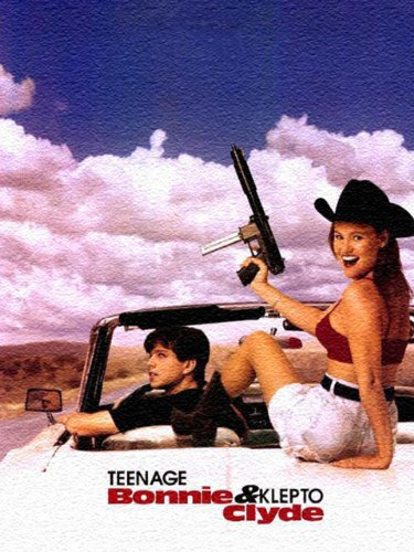 image Teenage Bonnie and Klepto Clyde Watch Full Movie Free Online