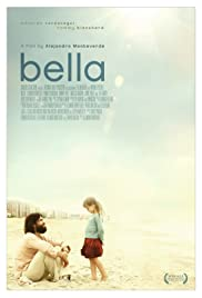 Bella (2006) Poster - Movie Forum, Cast, Reviews
