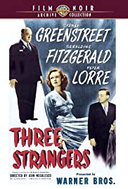 Three Strangers (1946) Poster - Movie Forum, Cast, Reviews