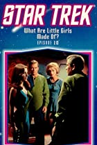 Image of Star Trek: What Are Little Girls Made Of?
