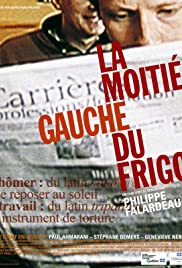 La moitié gauche du frigo(2000) Poster - Movie Forum, Cast, Reviews