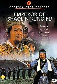 Emperor of Shaolin Kung Fu Poster