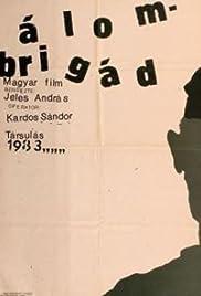 Álombrigád Poster