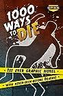 """1000 Ways to Die"""