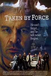 Taken by Force Poster
