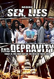 More Sex, Lies & Depravity Poster