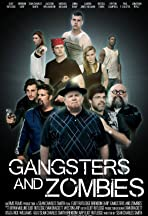 Gangsters and Zombies