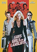 Guns Girls and Gambling(2013)
