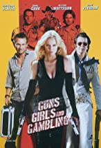 Primary image for Guns, Girls and Gambling