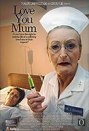 Love You Mum Poster