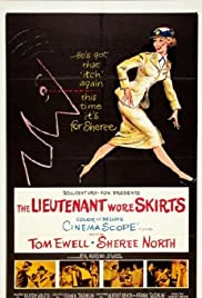 The Lieutenant Wore Skirts (1956) Poster - Movie Forum, Cast, Reviews
