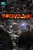 Image of Supervolcano