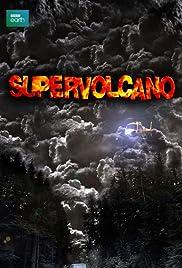 Supervolcano(2005) Poster - Movie Forum, Cast, Reviews