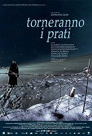 Torneranno i prati(2014) Poster - Movie Forum, Cast, Reviews