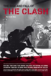 The Rise and Fall of The Clash (2012) Poster - Movie Forum, Cast, Reviews