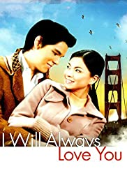 I Will Always Love You Poster
