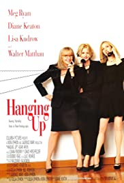 Hanging Up (2000) Poster - Movie Forum, Cast, Reviews