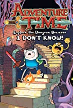 Primary image for Adventure Time: Explore the Dungeon Because I Don't Know!