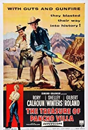 The Treasure of Pancho Villa (1955) Poster - Movie Forum, Cast, Reviews