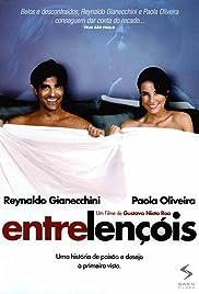 Entre Lençóis(2008) Poster - Movie Forum, Cast, Reviews