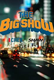 The Big Show Poster