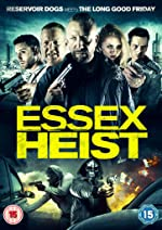 Essex Heist(2017)