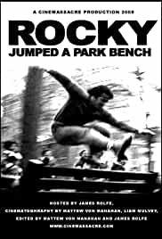 Rocky Jumped a Park Bench
