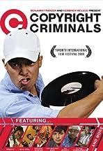Copyright Criminals