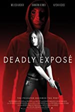 Deadly Expose(2017)