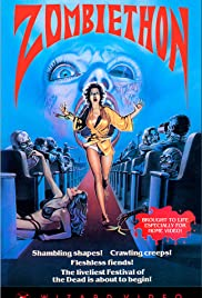 Zombiethon (1986) Poster - Movie Forum, Cast, Reviews
