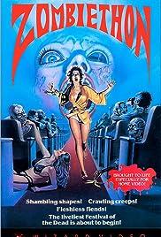 Zombiethon(1986) Poster - Movie Forum, Cast, Reviews