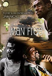 Man Free Poster
